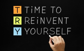How to completely reinvent yourself